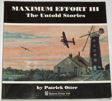 Maximum Effort III - The Untold Stories, by Patrick Otter